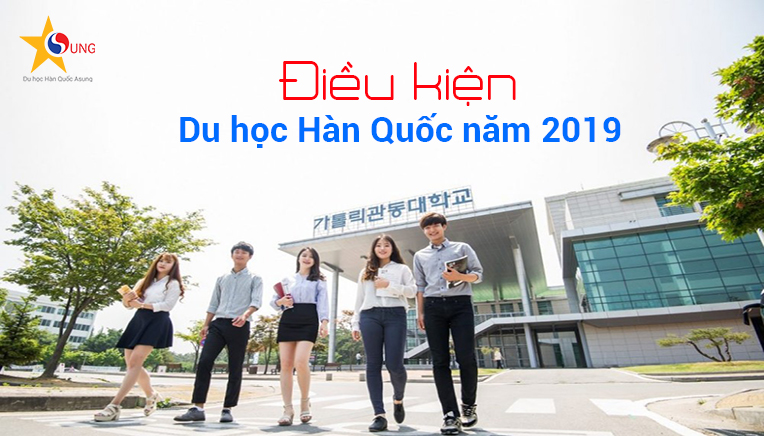 dieu-kien-du-hoc-han-quoc-nam-2019
