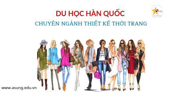 du-hoc-han-quoc-chuyen-nganh-thiet-ke-thoi-trang