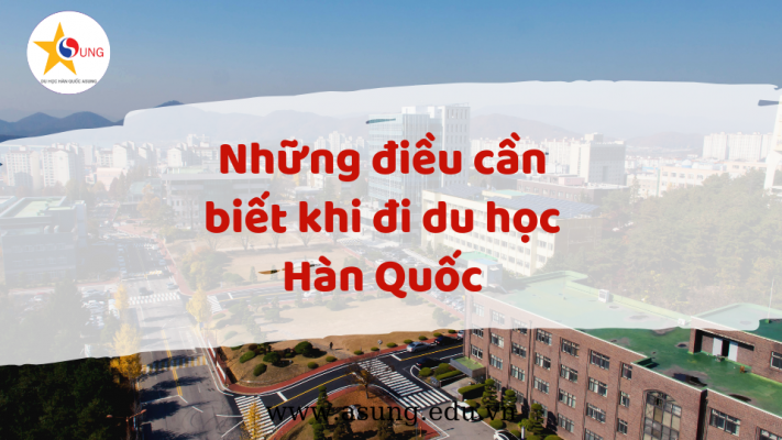 nhung-dieu-can-biet-khi-du-hoc-Han-Quoc