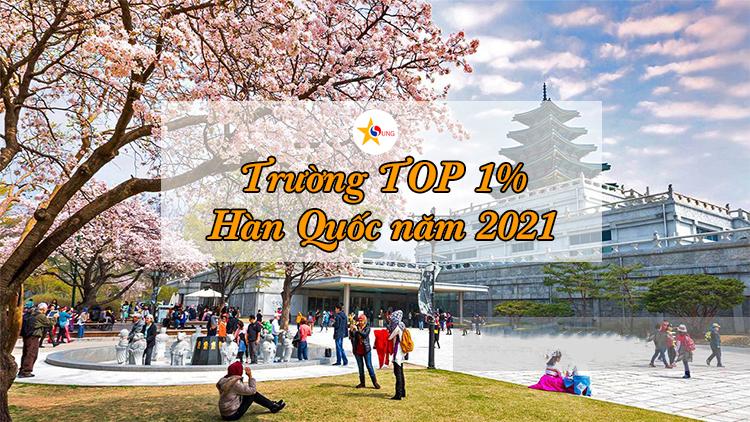 Trường TOP 1% Hàn Quốc năm 2021